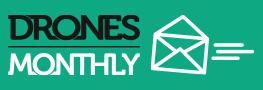 Drones Monthly - der Newsletter für die Drone-Economy